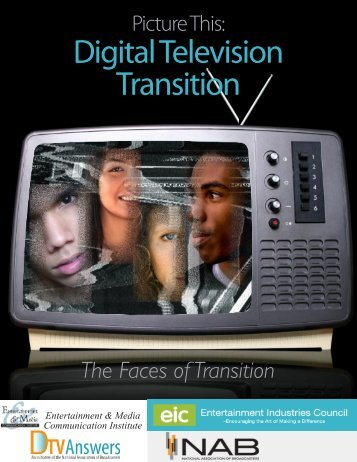 Digital Television Transition - Entertainment Industries Council