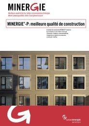 MINERGIE®-P: meilleure qualité de construction