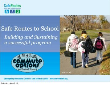 Building and Sustaining Safe Routes to School - OEA Choice OEA ...