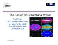 The Search for Gravitational Waves - Ligo - Caltech