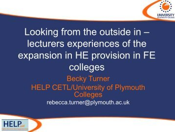 A2 Looking from the outside in: Lecturers experiences of ... - ESCalate