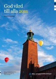 God vård till alla 2011 - Stockholms läns landsting