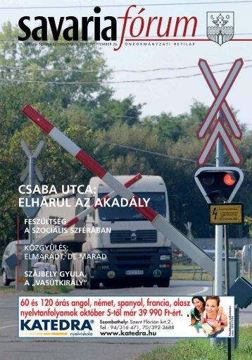 CSABA UTCA: ELHÁRUL AZ AKADÁLY - Savaria Fórum
