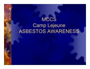 Asbestos Awareness 2013 - MCCS Camp Lejeune