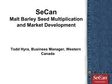 SeCan Malt Barley Seed Multiplication and Market Development