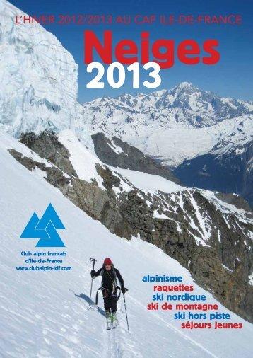 L'hiver 2012/2013 au Caf iLe-de-franCe - Club alpin français Ile-de ...