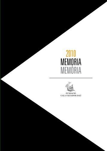 MEMORIA MEMÒRIA 2010 - Fundació Gala - Salvador Dalí