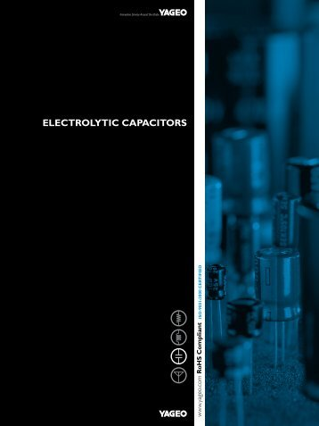ELECTROLYTIC CAPACITORS - Yageo