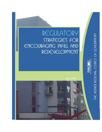 Regulatory Strategies for Encouraging Infill and ... - Land Use Law