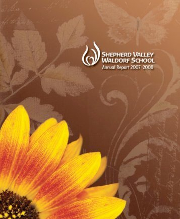 2007-2008 Annual Report - Shepherd Valley Waldorf School