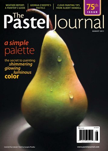 The Pastel Journal, August 2011 sample issue - Artist's Network