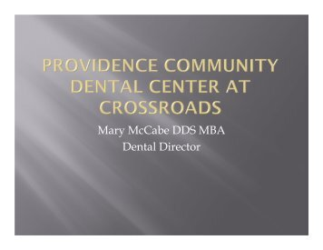 RIOHC May 2012 Presentation - Providence Community Dental ...