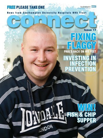 Connect Issue 17 - University Hospital Southampton NHS ...
