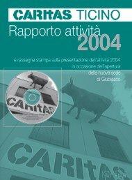 Rapporto attività 2004 - Caritas Ticino