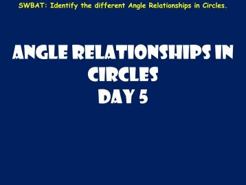 Angle Relationships in circles Day 5