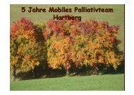 """Vortragsunterlagen """"5 Jahre Mobiles Palliativteam Hartberg"""
