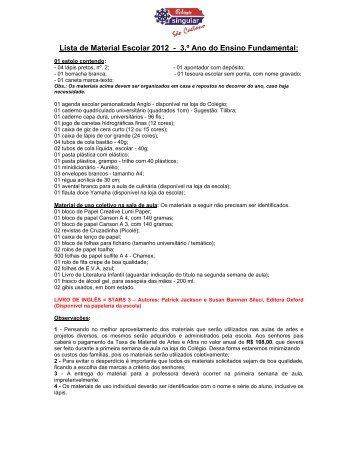 Lista de Material Escolar 2012 - 3.º Ano do Ensino Fundamental: