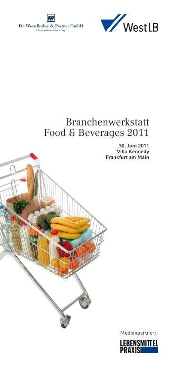 Branchenwerkstatt Food & Beverages 2011