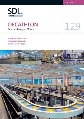 Case Study 129 - Decathlon, Caserta, Bologna, Milano ... - SDI Group