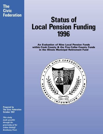 Status of Local Pension Funding 1996 - The Civic Federation