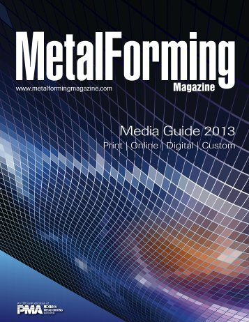 Media Guide 2013 - Metalforming Magazine