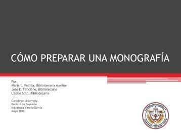 CÓMO PREPARAR UNA MONOGRAFÍA - Caribbean University