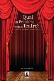 Problema com o Teatro - Livros evangélicos