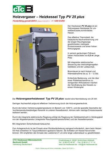 Holzvergaser – Heizkessel Typ PV 25 plus - CTC Heizkessel