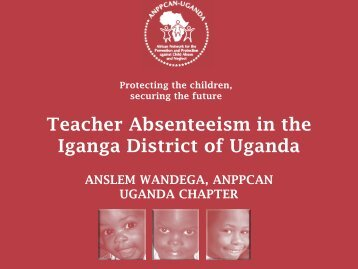ANPPCAN Presentation on Teacher Absenteeism - Transparency ...