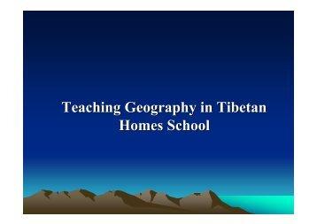 Teaching Geography in Tibetan Homes School - HERODOT ...
