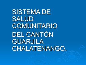 Sistema de Salud Comunitario del Cantón Guarjila, Chalatenango
