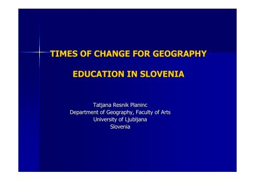 times of change for geography education in slovenia - HERODOT ...