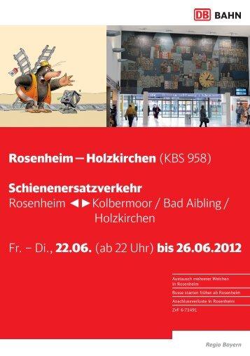 Rosenheim — Holzkirchen (KBS 958) Schienenersatzverkehr Rose ...