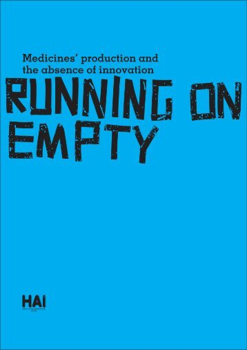 Medicines' production and the absence of innovation - European ...