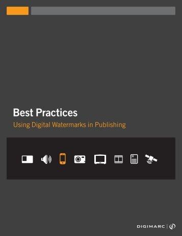 Best Practices Using Digital Watermarks in Publishing - Digimarc