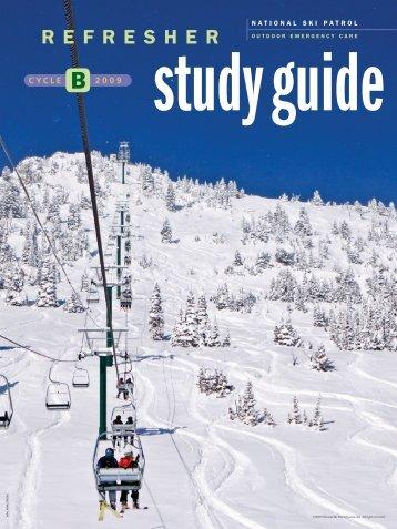 Refresher Study Guide B 2009 (PDF) - National Ski Patrol