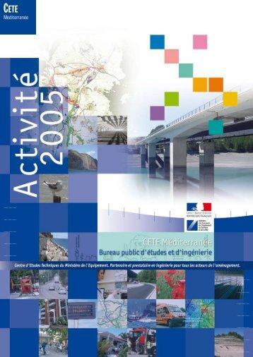 Rapport d'activité du CETE-Méditerranée 2005