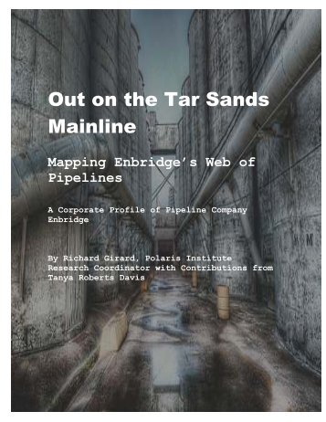 """Out on the Tar Sands Mainline - """"JLS"""" Report"""