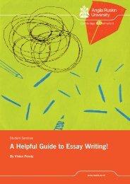 A Helpful Guide to Essay Writing! - Anglia Ruskin University