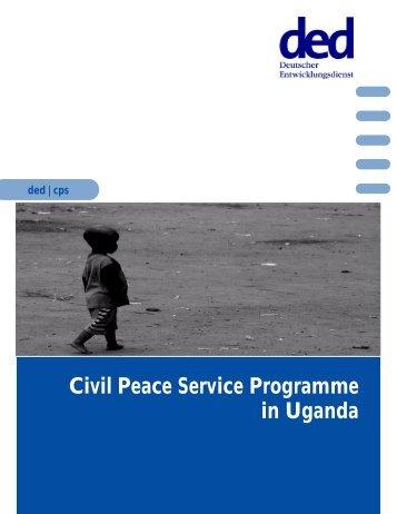 Civil Peace Service Programme in Uganda - Ziviler Friedensdienst