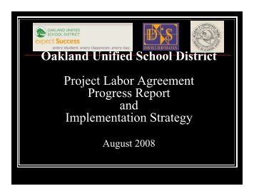Oakland Unified School District Project Labor Agreement j g ...