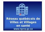 Présentation de la stratégie VVS - Réseau québécois des villes et ...