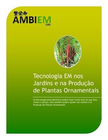 Uso do EM™ nos Ornamentais e Jardins