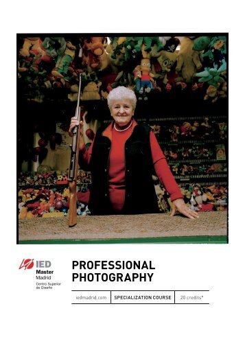 Professional PhotograPhy - IED Madrid