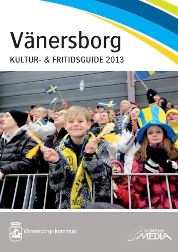 Läs Kultur- och fritidsguiden - Vänersborgs kommun