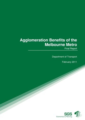 Agglomeration Benefits of the Melbourne Metro - Public Transport ...