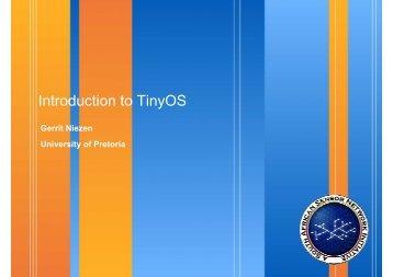 Introduction to TinyOS - University of Pretoria