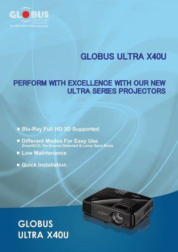 Ultra Series (X40U) - Globus Infocom
