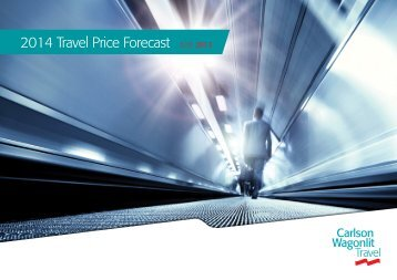 CWT Global Price Forecast 2014 - Carlson Wagonlit Travel