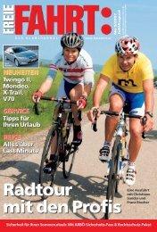 Radtour mit den Profis Radtour mit den Profis - Freie Fahrt